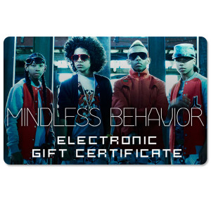 Mindless Behavior Electronic Gift Certificate