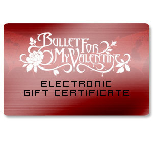 Bullet for My Valentine - Electronic Gift Certificate
