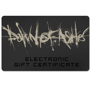 Dawn Of Ashes Electronic Gift Certificate
