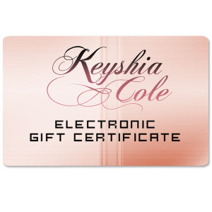 Keyshia Cole Electronic Gift Certificate