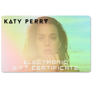 Katy Perry Electronic Gift Certificate