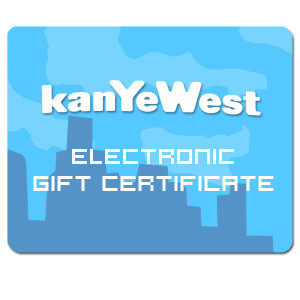 Kanye West Electronic Gift Certificate