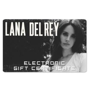 Lana Del Rey Electronic Gift Certificate