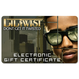 Lil Twist Electronic Gift Certificate