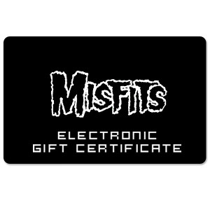 Misfits Electronic Gift Certificate