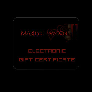Marilyn Manson - Electronic Gift Certificate