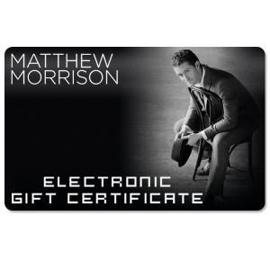 Matthew Morrison Electronic Gift Certificate