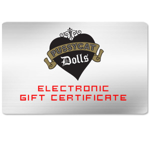 Pussycat Dolls Electronic Gift Certificate