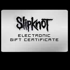 Slipknot Electronic Gift Certificate