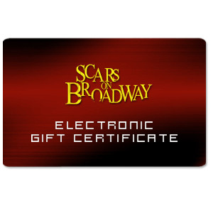 Scars on Broadway Electronic Gift Certificate