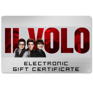 Il Volo Electronic Gift Certificate