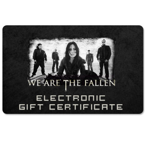 We Are The Fallen Electronic Gift Certificate