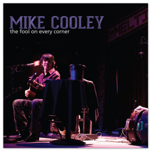 Mike Cooley - The Fool On Every Corner CD