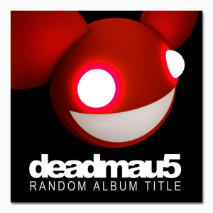 deadmau5 Random Album Title CD