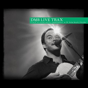 DMB Live Trax Vol. 42: Sound Advice Amphitheatre
