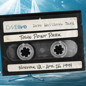DMB Town Point Park, Norfolk, VA 4/26/1994