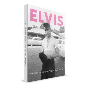 ELVIS - FTD THROUGH THE LENS OF PHILLIP HARRINGTON + CD