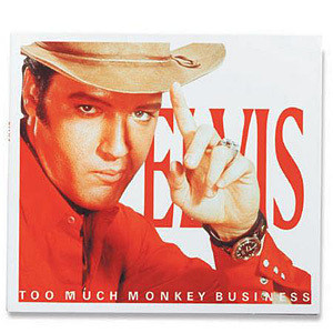 Elvis - Too Much Monkey Business FTD CD-Limited Edition