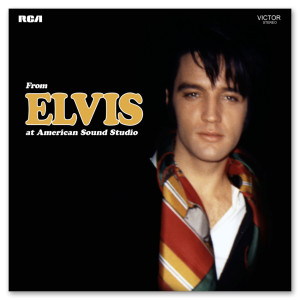 From Elvis At American Sound FTD CD