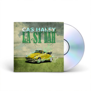 Cas Haley La Si Dah CD