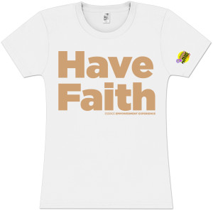 Women's Have Faith Tee