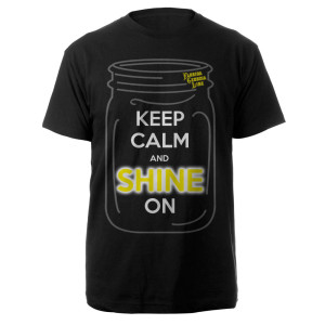 Keep Calm and Shine On Tee