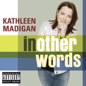 Kathleen Madigan - In Other Words Digital Download (MP3)