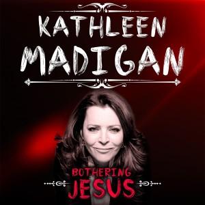 Kathleen Madigan - Bothering Jesus CD