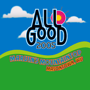 Umphrey?s McGee Live at The All Good Festival, Masontown, WV 7/15/2005
