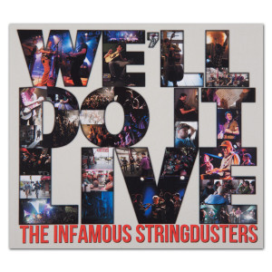 The Stringdusters - We'll Do It Live CD