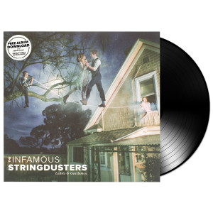 The Infamous Stringdusters LP Ladies and Gentlemen