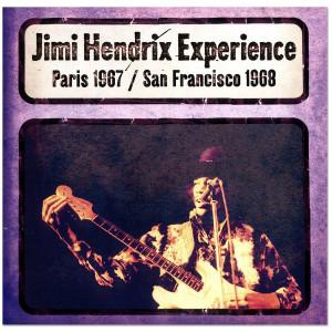 Jimi Hendrix Experience: Paris 1967/San Franciso 1968 CD