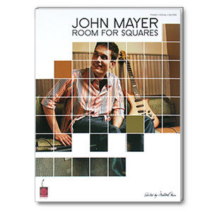John Mayer - Room For Squares Piano/Vocal/Guitar Songbook