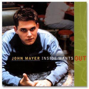 John Mayer Inside Wants Out CD