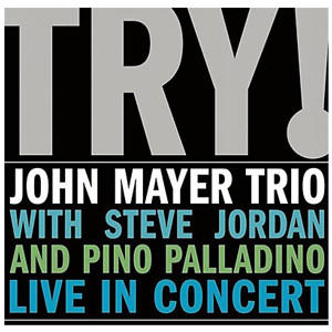 John Mayer - TRY! - MP3 Download