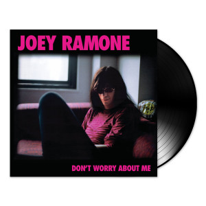 Joey Ramone Don't Worry About Me Vinyl