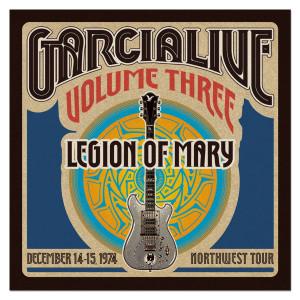 Legion Of Mary - GarciaLive Volume 3: 12/14-15/74 3-CD Set