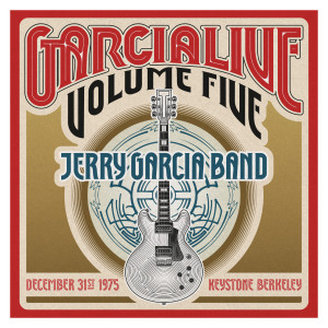 Jerry Garcia Band - GarciaLive Volume 5: 12/31/75 2-CD Set