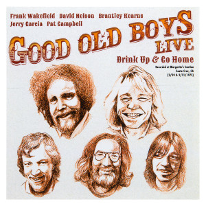 Good Old Boys Live: Drink Up and Go Home 2-CD Set