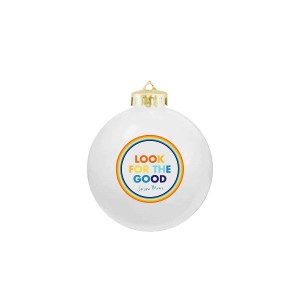 Look For The Good Ornament