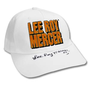 Lee Roy Mercer 2005 Whoop-Ass Tour Autographed Cap