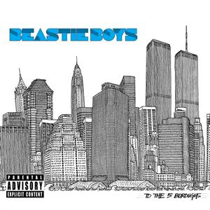 Beastie Boys - To The 5 Boroughs - MP3 Download