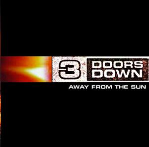 3 Doors Down - Away From The Sun - MP3 Download