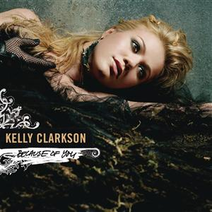 Kelly Clarkson - Because of You (Remixes) - MP3 Download