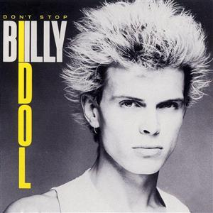 Billy Idol - Don't Stop - MP3 Download