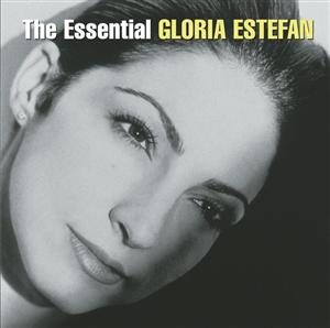 Gloria Estefan - The Essential Gloria Estefan- MP3 Download