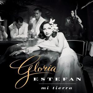 Gloria Estefan - Mi Tierra - MP3 Download