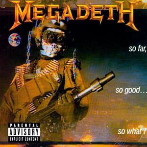 Megadeth - So Far, So Good…So What! - MP3 Download