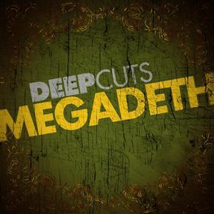 Megadeth - Deep Cuts - MP3 Download