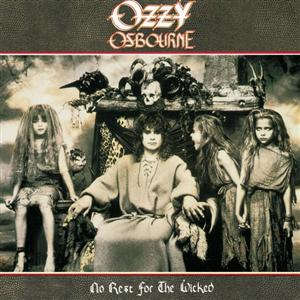 Ozzy Osbourne - No Rest for the Wicked - MP3 Download